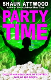 Party Time ebook by Shaun Attwood