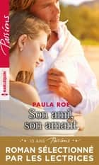 Son ami, son amant ebook by Paula Roe