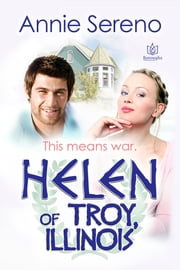 Helen of Troy, Illinois ebook by Annie Sereno