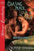 Chasing Peace, Love & Fur ebook by Corinne Davies