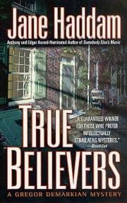 True Believers - A Gregor Demarkian Novel ebook by Jane Haddam