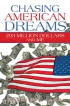 Chasing American Dreams ebook by Mahmudul Alam