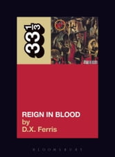 Slayer's Reign in Blood ebook by D.X. Ferris