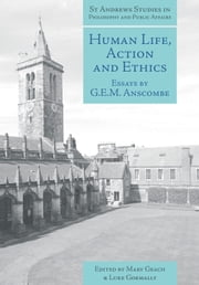 Human Life, Action and Ethics - Essays by G.E.M. Anscombe ebook by G.E.M. Anscombe