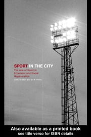 Sport in the City ebook by Gratton, Chris
