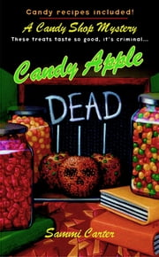 Candy Apple Dead ebook by Sammi Carter