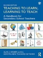 Teaching to Learn, Learning to Teach - A Handbook for Secondary School Teachers ebook by