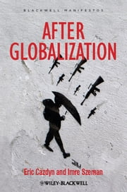 After Globalization ebook by Eric Cazdyn,Imre Szeman