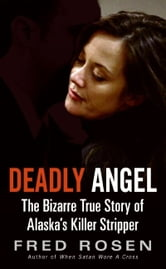 Deadly Angel ebook by Fred Rosen