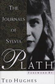 The Journals of Sylvia Plath ebook by Sylvia Plath,Ted Hughes