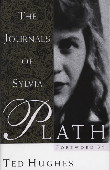 The Journals of Sylvia Plath ebook by Sylvia Plath