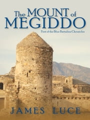 The Mount of Megiddo ebook by James Luce