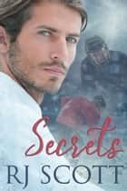 Secrets ebook by RJ Scott