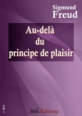 Au-delà du principe de plaisir ebook by Freud Sigmund