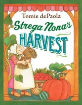 Strega Nona's Harvest ebook by Tomie dePaola