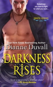 Darkness Rises ebook by Dianne Duvall