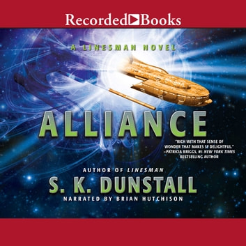 Alliance audiobook by S.K. Dunstall