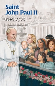Saint John Paul II (ESS) ebook by Susan Helen Wallace FSP,FSP
