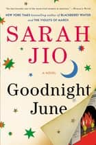 Goodnight June - A Novel ebook by