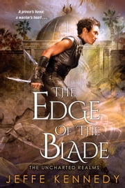 The Edge of the Blade ebook by Jeffe Kennedy