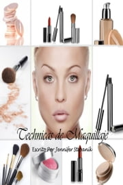 Tecnicas de Maquillaje ebook by Jennifer Stepanik