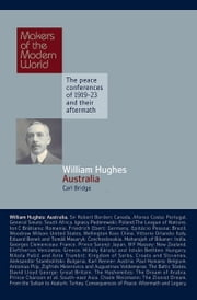 William Hughes - Australia ebook by Carl Bridge