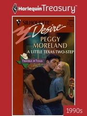 A Little Texas Two-Step ebook by Peggy Moreland
