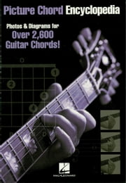 Picture Chord Encyclopedia (Music Instruction) - 6 inch. x 9 inch. Edition ebook by Hal Leonard Corp.