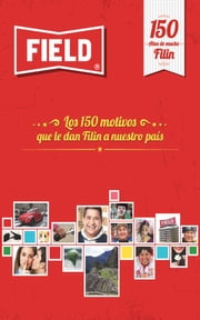 Field 150 años ebook by Mondelēz Perú