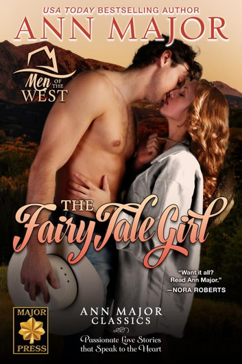 The Fairy Tale Girl - Men of the West, #2 ebook by Ann Major