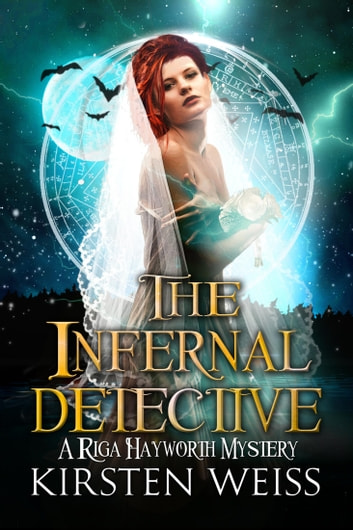 The Infernal Detective ebook by Kirsten Weiss