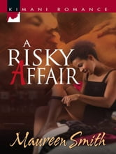 A Risky Affair ebook by Maureen Smith