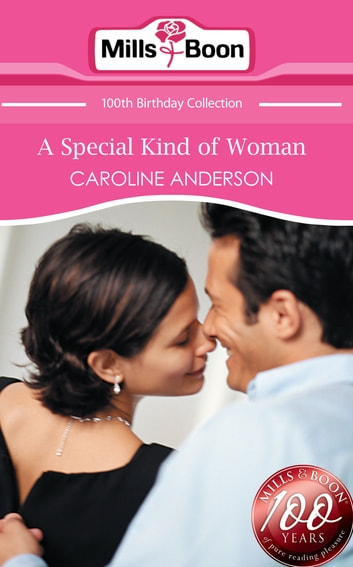 A Special Kind of Woman (Mills & Boon Short Stories) ebook by Caroline Anderson