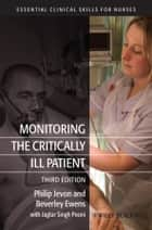 Monitoring the Critically Ill Patient ebook by Philip Jevon, Beverley Ewens, Jagtar Singh Pooni