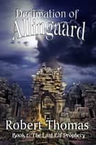 Decimation of Allingaard ebook by Robert Thomas