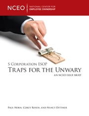 S Corporation ESOP Traps for the Unwary ebook by The National Center for Employee Ownership (NCEO)
