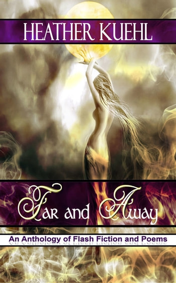 Far and Away ebook by Heather Kuehl