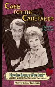 Care for the Caretaker, How Jim Backus\