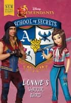 School of Secrets: Lonnie's Warrior Sword (Disney Descendants) ebook by Jessica Brody