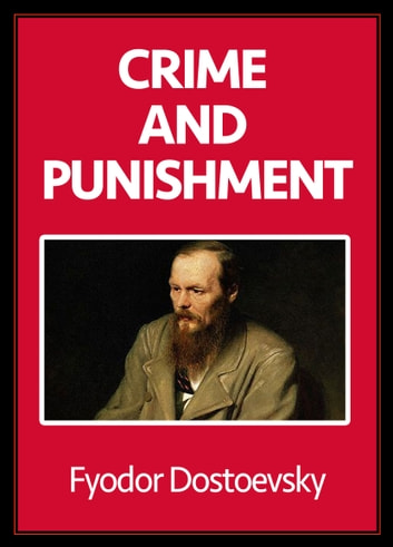 Crime and Punishment ebook by Fyodor Dostoevsky