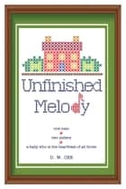 Unfinished Melody ebook by DW Cee