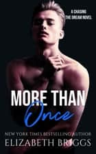 More Than Once - Chasing The Dream, #4 ebook by