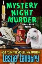 Mystery Night Murder ebook by