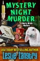 Mystery Night Murder ebook by Leslie Langtry