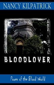 Bloodlover ebook by Nancy Kilpatrick