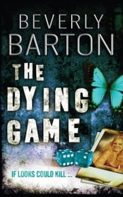 The Dying Game: c ebook by Beverly Barton
