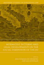 Normative Patterns and Legal Developments in the Social Dimension of the EU ebook by Ann Numhauser-Henning,Mia Rönnmar