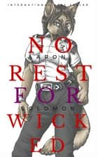 No Rest For the Wicked ebook by Aaron Solomon