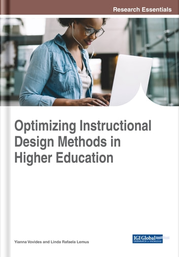 Optimizing Instructional Design Methods In Higher Education Ebook By 9781522549772 Rakuten Kobo