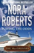 Playing the Odds ebook by